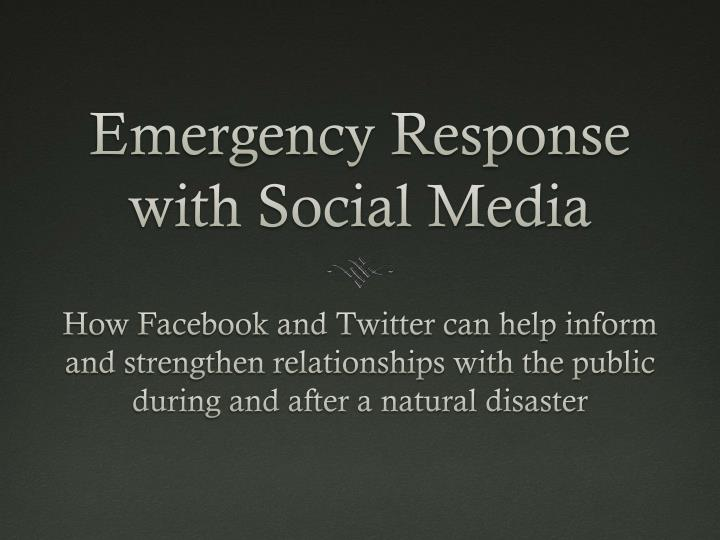 Emergency response with social media