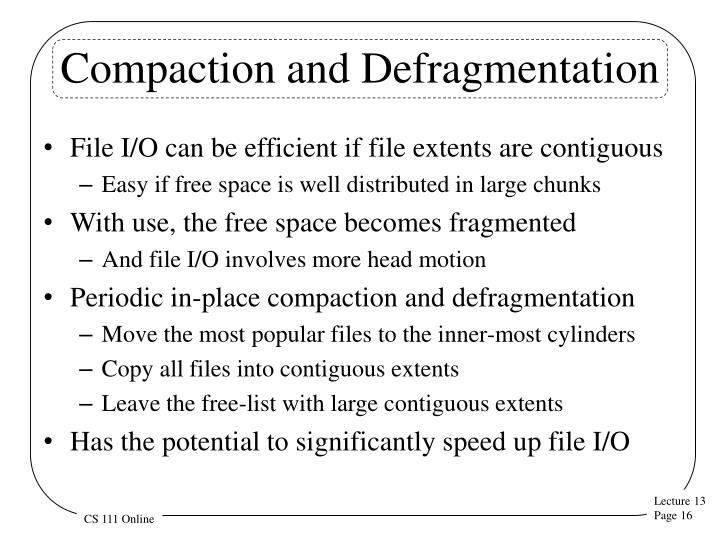Compaction and Defragmentation