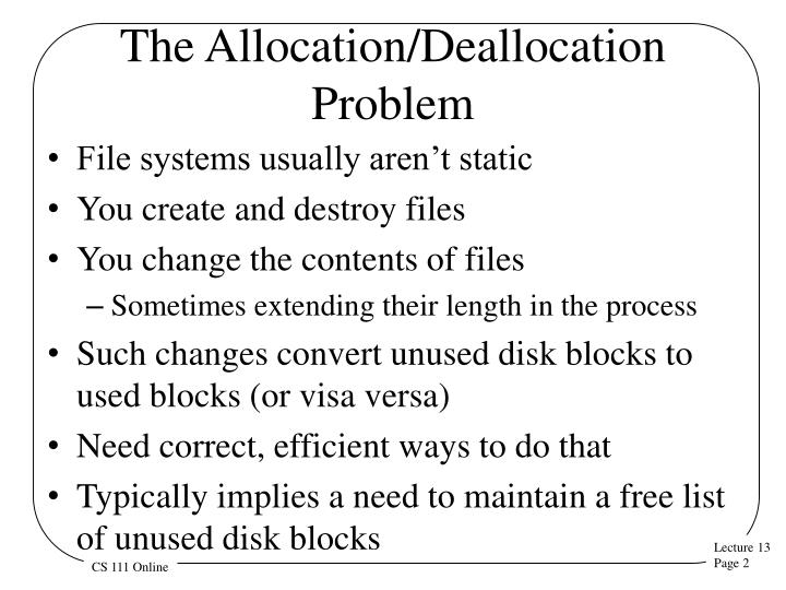 The allocation deallocation problem