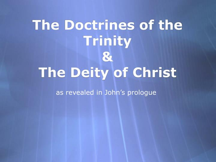 The Doctrines of the Trinity