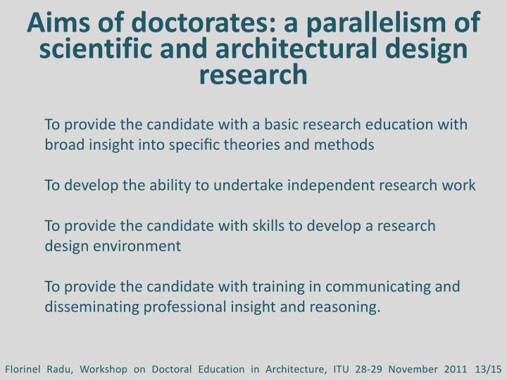 Aims of doctorates: a parallelism of scientific and architectural design research