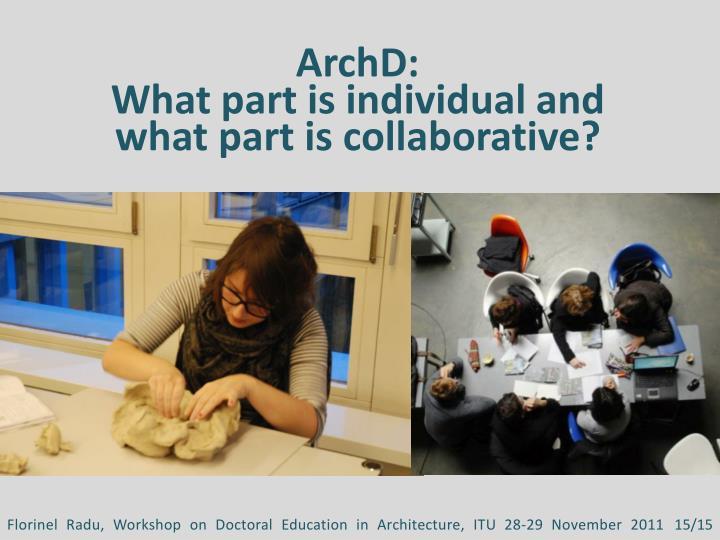 ArchD: