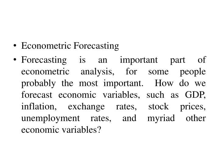 Econometric Forecasting