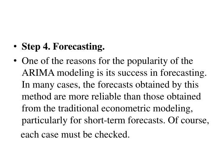 Step 4. Forecasting.