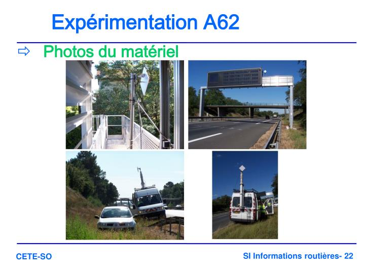 Expérimentation A62