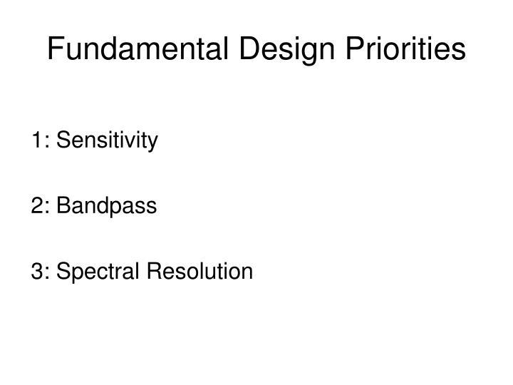 Fundamental Design Priorities