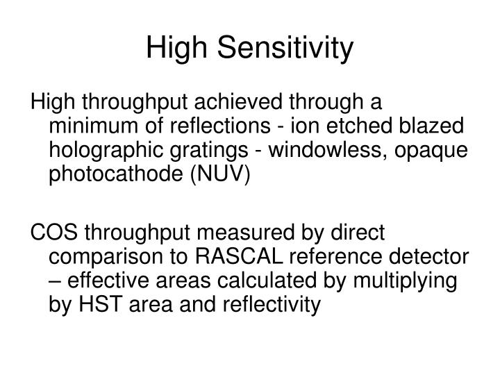 High Sensitivity