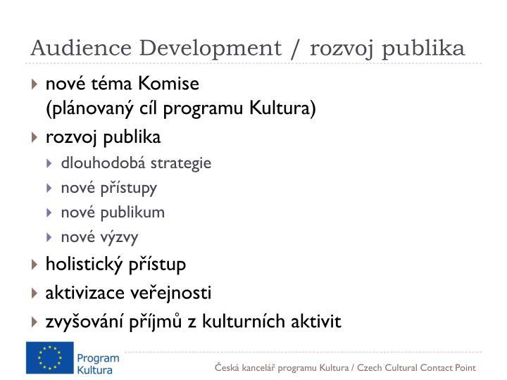 Audience Development / rozvoj publika