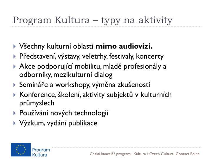 Program Kultura – typy na aktivity