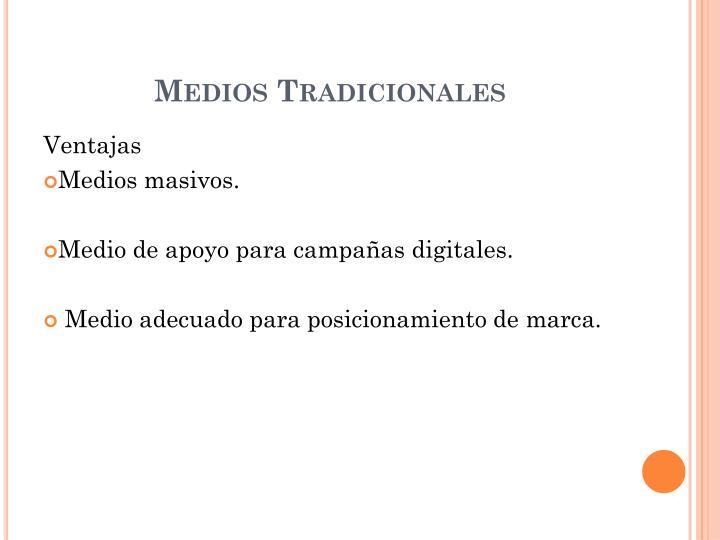Medios Tradicionales