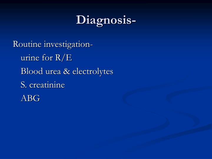 Diagnosis-