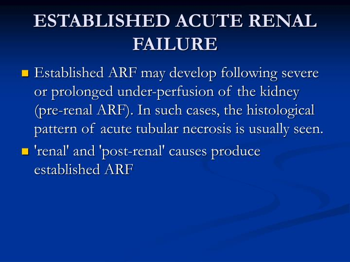 ESTABLISHED ACUTE RENAL FAILURE