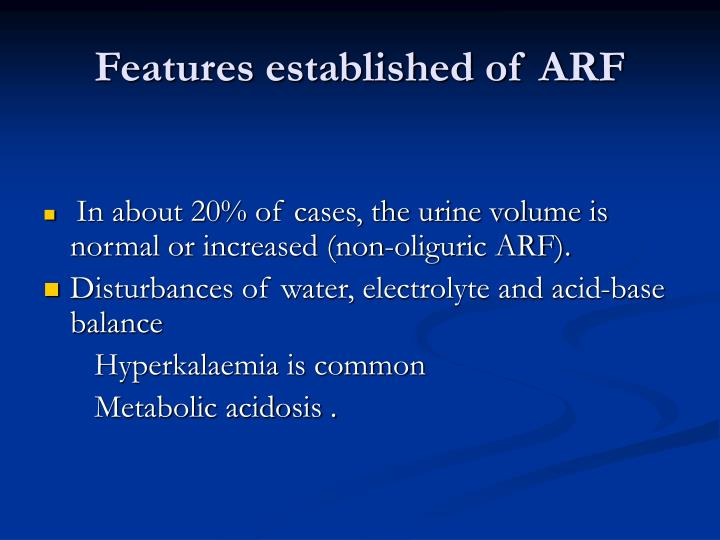 Features established of ARF