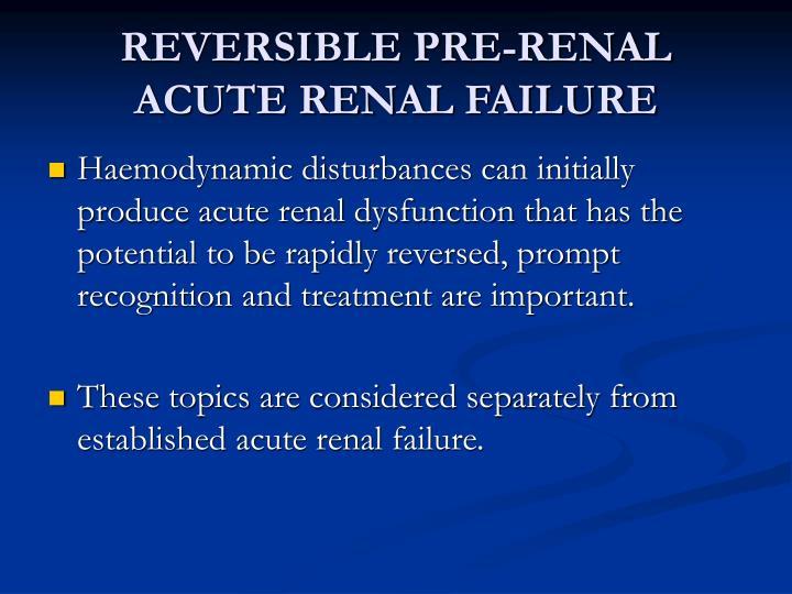 REVERSIBLE PRE-RENAL ACUTE RENAL FAILURE