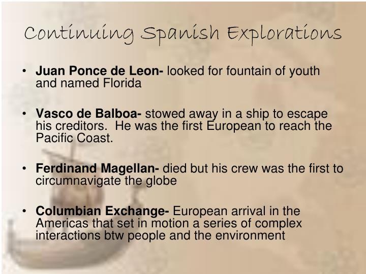 Continuing Spanish Explorations