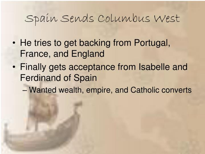 Spain Sends Columbus West
