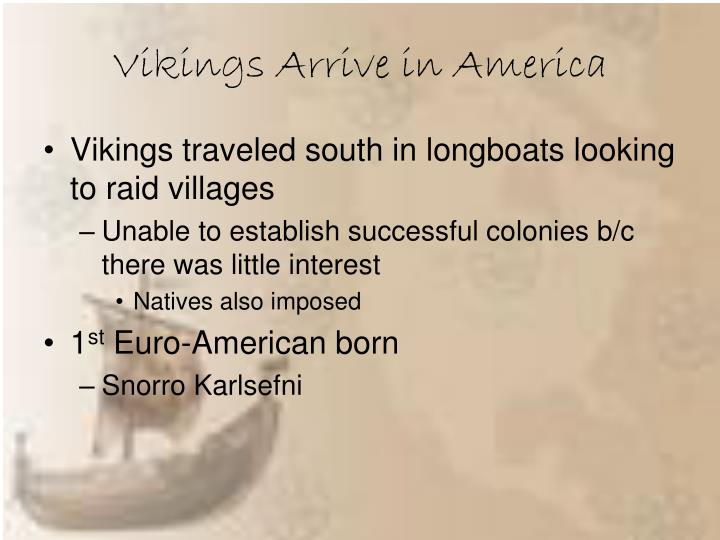 Vikings Arrive in America