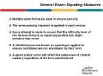 general exam equating measures