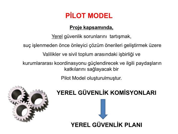 PİLOT MODEL