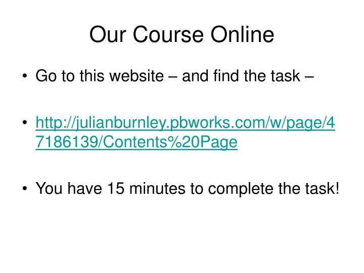 Our Course Online