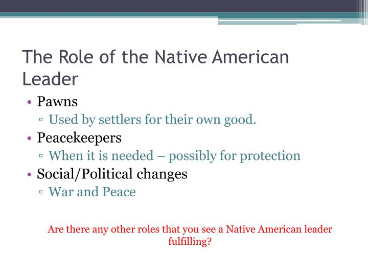 The Role of the Native American Leader