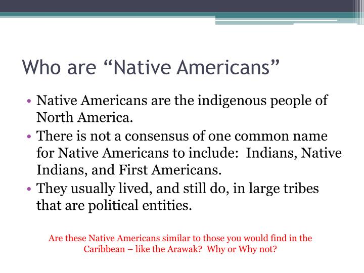 """Who are """"Native Americans"""""""