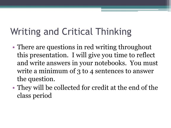 Writing and Critical Thinking