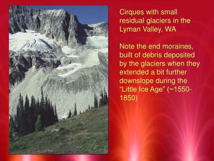 Cirques with small residual glaciers in the Lyman Valley, WA