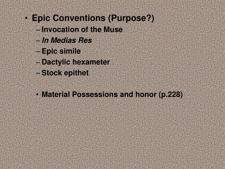 Epic Conventions (Purpose?)