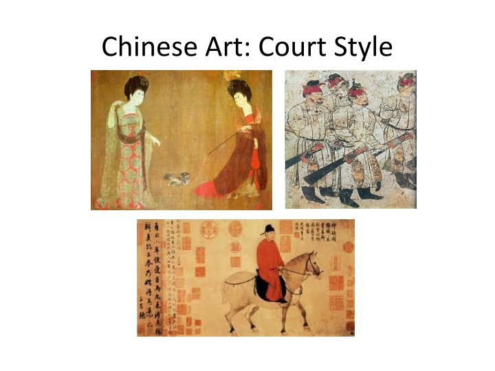 Chinese Art: Court Style