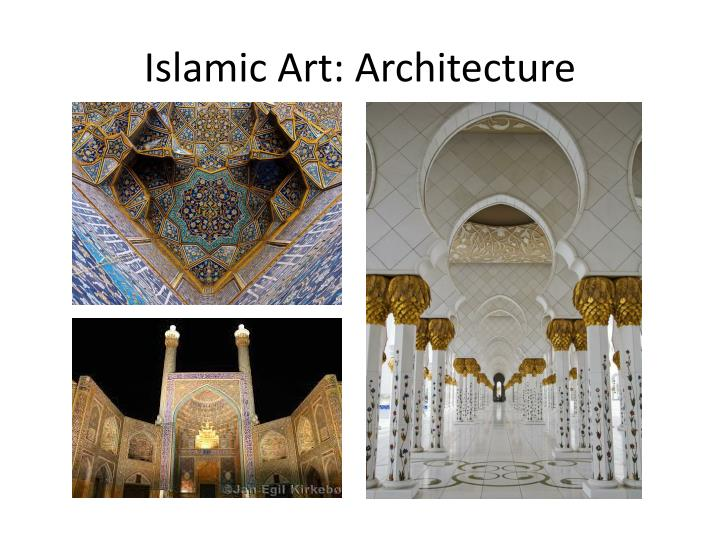 Islamic Art: Architecture