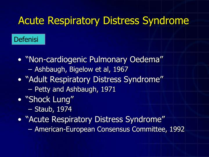 acute adult respiratory distress syndrome