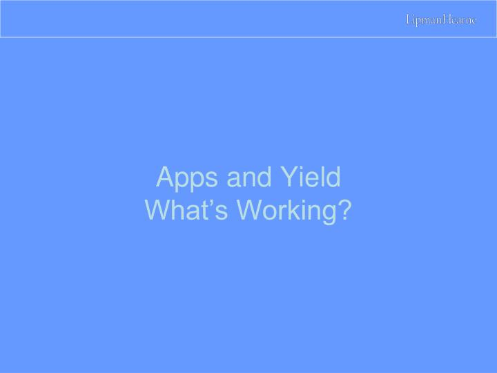 Apps and Yield