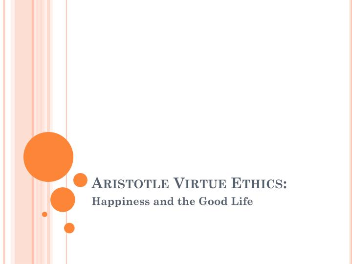 Aristotle virtue ethics