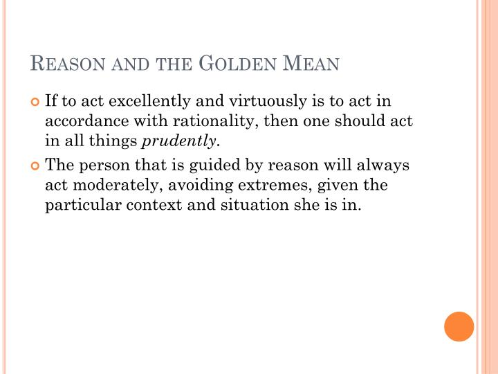 Reason and the Golden Mean