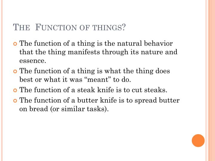 The  Function of things?