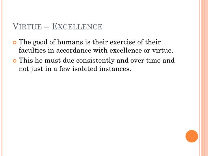 Virtue – Excellence
