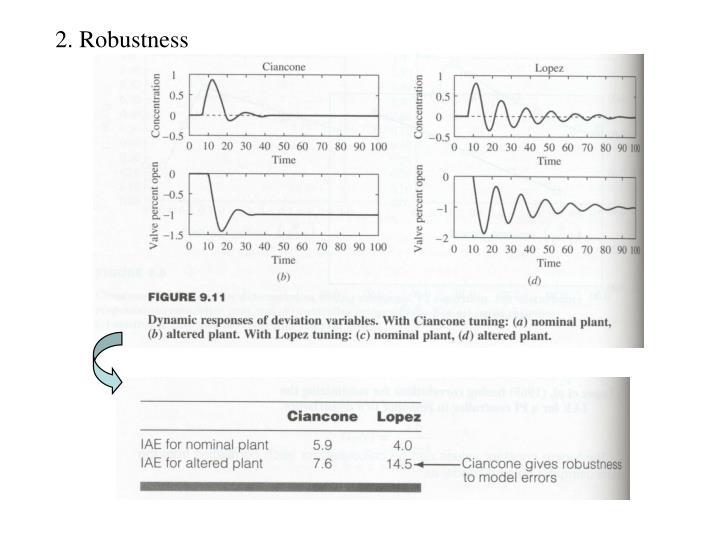 2. Robustness