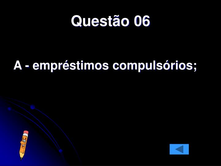 Questão 06