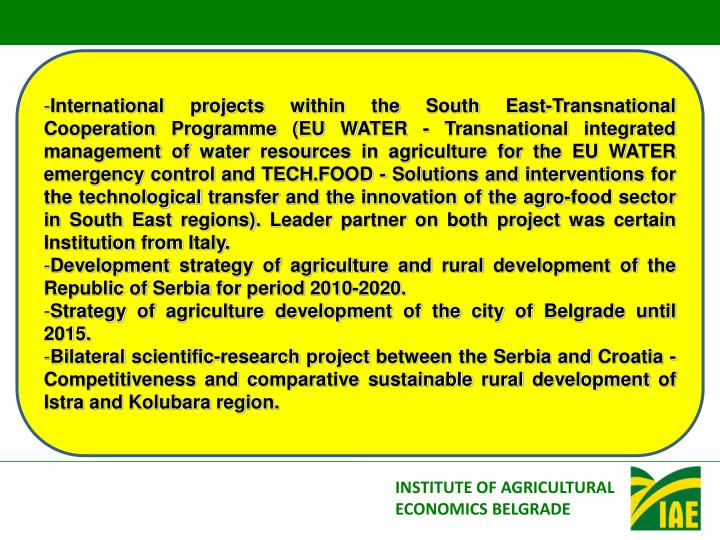 International projects within the South East-Transnational Cooperation