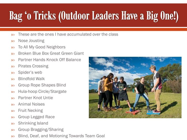 Bag 'o Tricks (Outdoor Leaders Have a Big One!)