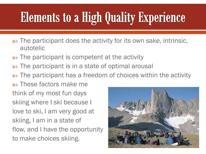 Elements to a High Quality Experience