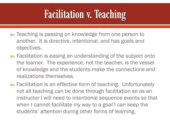 Facilitation v. Teaching