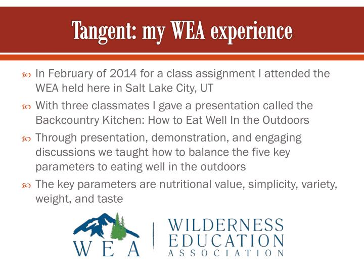Tangent: my WEA experience