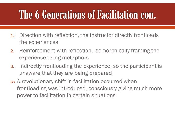 The 6 Generations of Facilitation con.