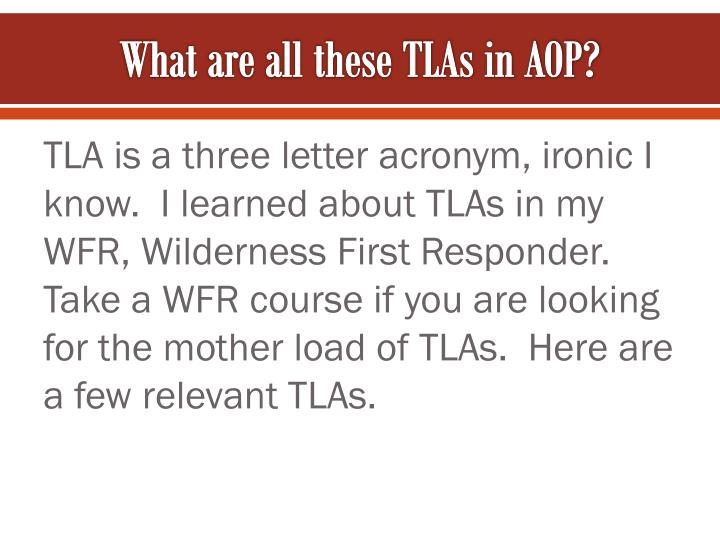 What are all these TLAs in AOP?