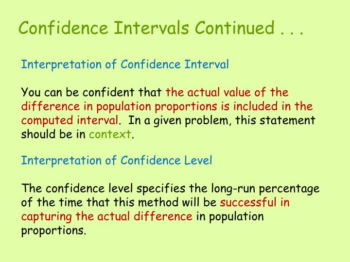 Confidence Intervals Continued . . .