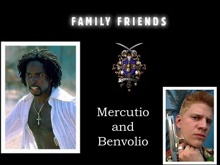 Mercutio and Benvolio