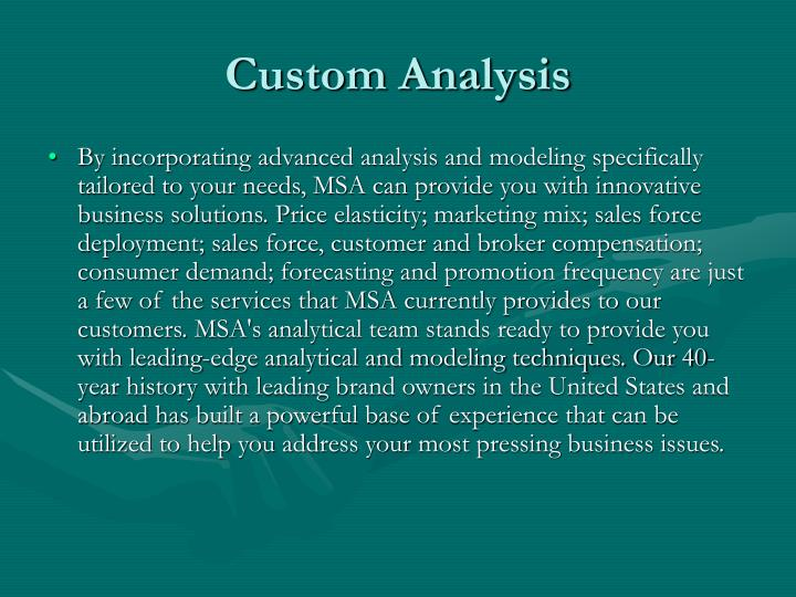 Custom Analysis