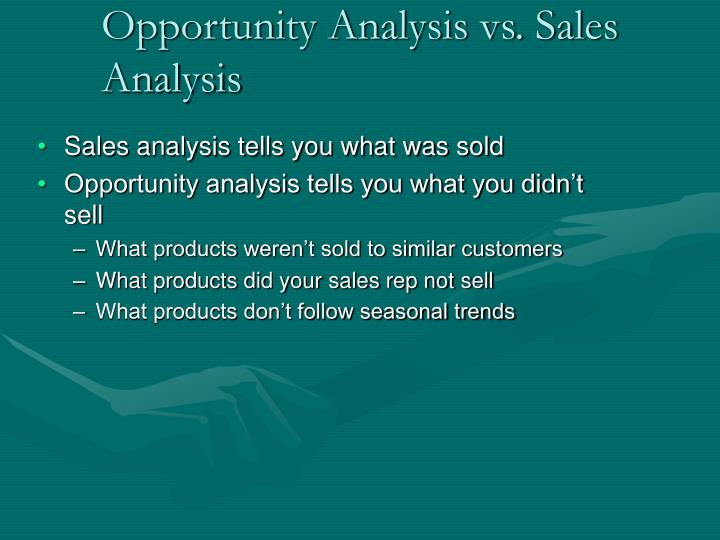 Opportunity analysis vs sales analysis
